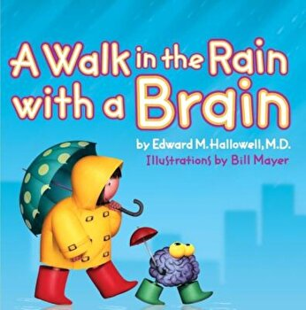 A Walk in the Rain with a Brain, Hardcover/Edward Hallowell poza cate