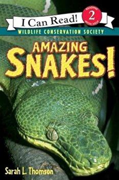 Amazing Snakes!, Paperback/Sarah L. Thomson poza cate
