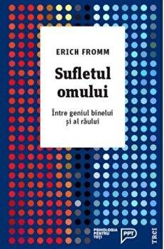 Sufletul omului/Erich Fromm poza cate
