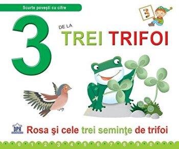 3 De La Trei Trifoi/Greta Cencetti, Emanuela Carletti imagine elefant.ro 2021-2022