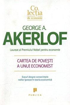 Cartea de povesti a unui economist/George Akerlof imagine elefant.ro 2021-2022