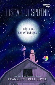 Lista lui Sputnik, catelul extraterestru/Frank Cottrell Boyce