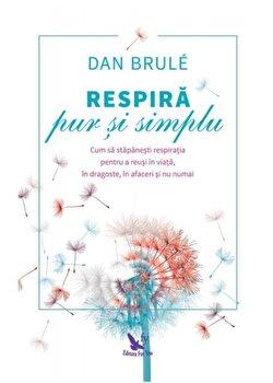 Respira pur si simplu/Dan Brule imagine elefant 2021
