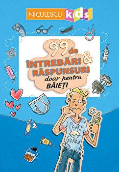 99 de intrebari si raspunsuri doar pentru baieti/Sabine Thor-Wiedemann