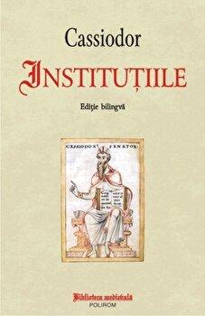 Coperta Carte Institutiile. Editie bilingva