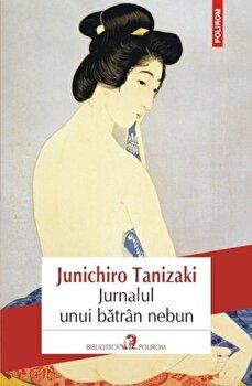 Jurnalul unui batrin nebun-Junichiro Tanizaki imagine