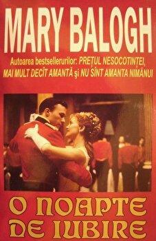 O noapte de iubire/Mary Balogh imagine