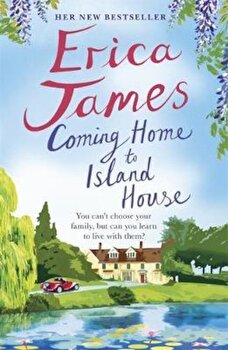 Coming Home to Island House, Paperback/Erica James poza cate