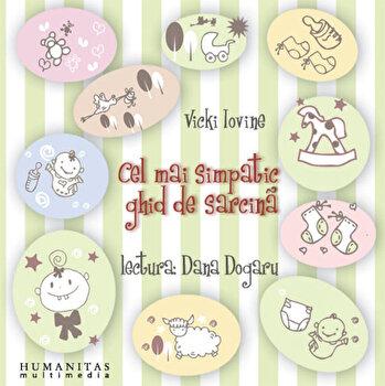 Cel mai simpatic ghid de sarcina (2 CD)/Vicki Iovine imagine