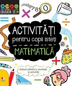 Imagine Activitati Pentru Copii Isteti - Matematica - ***