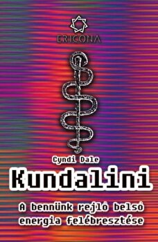 Kundalini - Editie in limba maghiara/Cyndi Dale imagine elefant.ro 2021-2022