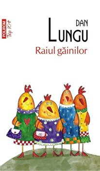 Raiul gainilor (Top 10+)/Dan Lungu imagine