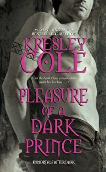 Pleasure of a Dark Prince, Paperback/Kresley Cole poza cate