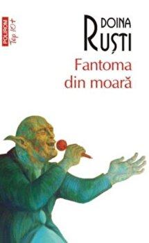 Coperta Carte Fantoma din moara/Doina Rusti