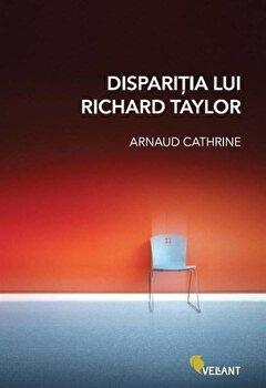 Disparitia lui Richard Taylor/Arnaud Cathrine imagine elefant.ro 2021-2022
