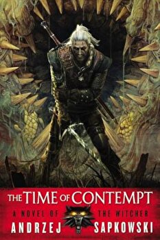 The Time of Contempt, Paperback/Andrzej Sapkowski poza cate