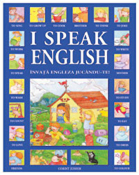 I speak English. Invata engleza jucandu-te!/Donatella Bergamino