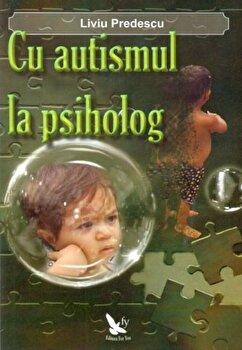 Cu autismul la psiholog/Liviu Predescu imagine elefant.ro 2021-2022