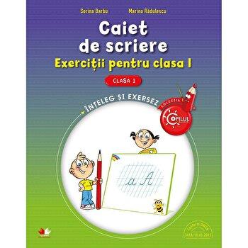 Caiet De Scriere. Exercitii Pentru Clasa I/Sorin Barbu, Marin Radulescu