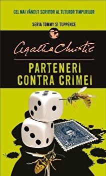 Parteneri contra crimei (Tommy si Tuppence)/Agatha Christie imagine