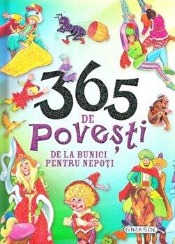 365 de povesti de la bunici pentru nepoti/***