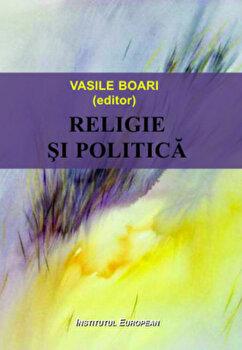 Religie si politica/Vasile Boari