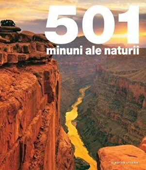 501 minuni ale naturii/*** poza cate