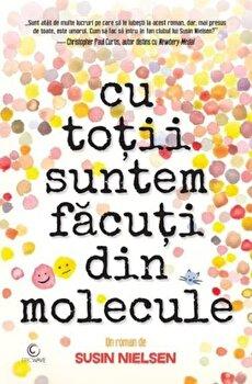 Cu totii suntem facuti din molecule/Susin Nielsen imagine