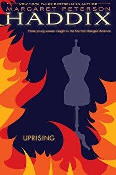 Uprising, Paperback/Margaret Peterson Haddix poza cate