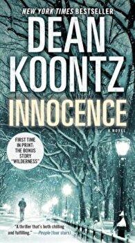 Innocence, Paperback/Dean Koontz poza cate