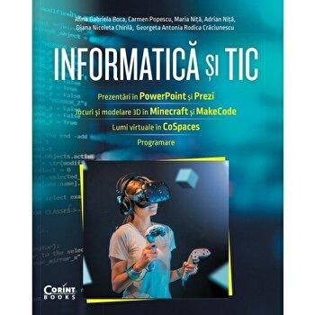 Informatica si TIC pentru elevii din clasa a-VI-a/Alina Gabriela Boca, Carmen Popescu, Maria Nita, Adrian Nita, Georgeta Antonia, Rodica Craciunescu