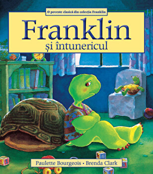 Franklin si intunericul/Paulette Bourgeois