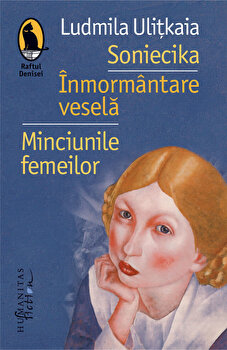 Imagine  Soniecika - Inmormantare Vesela - Minciunile Femeilor - ludmila Ulitkaia