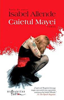 Caietul Mayei/Isabel Allende