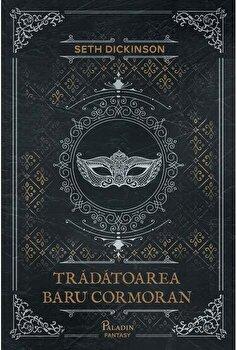 Tradatoarea Baru Cormoran/Seth Dickinson