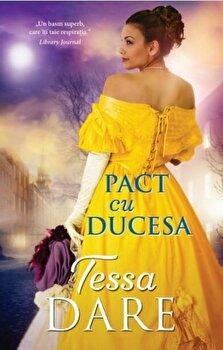 Pact cu ducesa/Tessa Dare