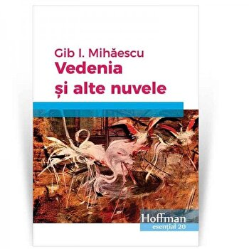 Vedenia si alte nuvele/Gib I. Mihaescu