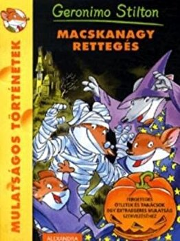 Macskanagy retteges/Geronimo Stilton imagine elefant.ro