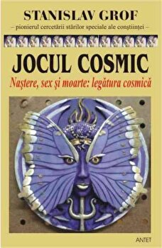 Jocul cosmic/Stanislav Grof