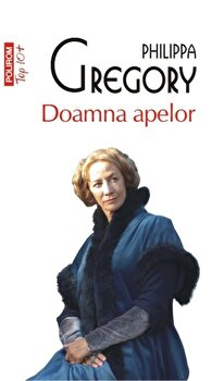 Doamna apelor (Top 10+)/Philippa Gregory imagine elefant.ro 2021-2022