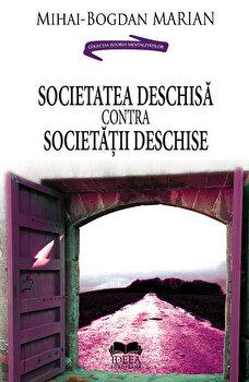 Societatea deschisa contra Societatii deschise/Mihai-Bogdan Marian imagine elefant.ro 2021-2022