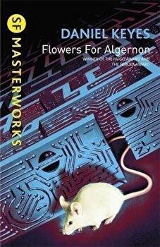 Flowers for Algernon/Daniel Keyes poza cate