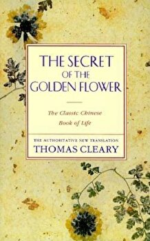 The Secret of the Golden Flower, Paperback/Thomas Cleary poza cate