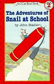 The Adventures of Snail at School, Paperback/John Stadler poza cate