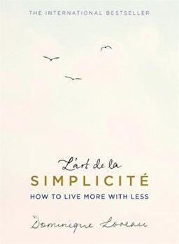 L'art de la Simplicite (The English Edition), Paperback/Dominique Loreau poza cate