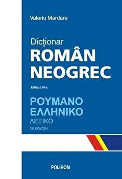 Dictionar roman-neogrec (Editia a III-a)/Valeriu Mardare