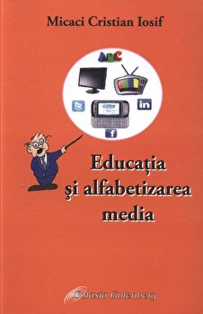 Coperta Carte Educatia si alfabetizarea media