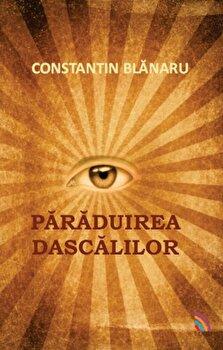 Paraduirea dascalilor/Constantin Blanaru poza cate