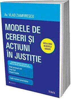 Modele de cereri si actiuni in justitie/Vlad Zamfirescu poza cate