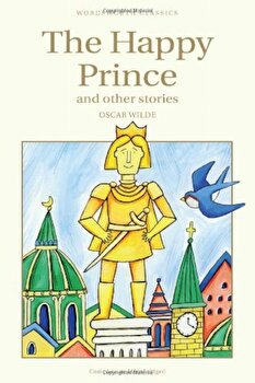 The Happy Prince & Other Stories/Oscar Wilde poza cate
